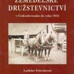 Tip na knihu: Zemědělské družstevnictví v Československu do roku 1952